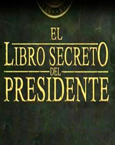 libro presidente el libro secreto del presidente victoria de la luz
