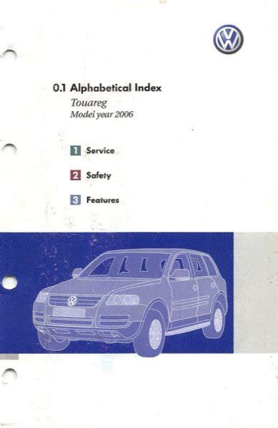 car repair manuals online free 2006 volkswagen touareg lane departure warning 2006 volkswagen touareg owners manual in pdf