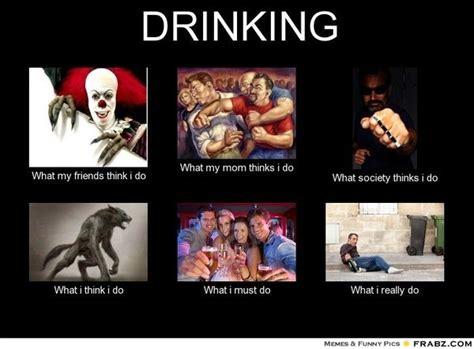 Funny Drinking Memes - alcohol meme funny drinking memes