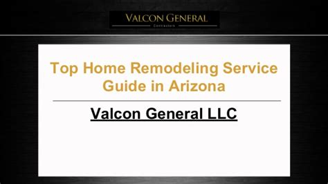 valcon general llc top home remodeling service guide in