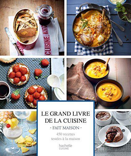 livre de cuisine gratuit en ligne le grand livre de la cuisine fait maison en ligne