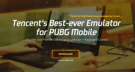 official pubg mobile emulator released  tencent noypigeeks