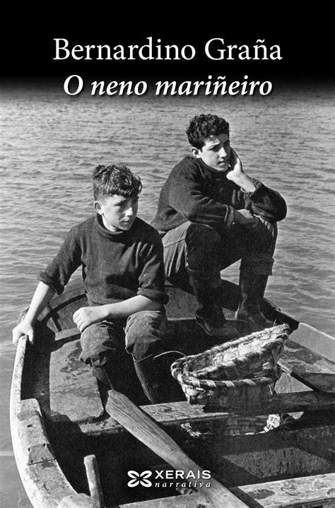 o neno mariñeiro-bernardino graña-9788491212560 | Libros