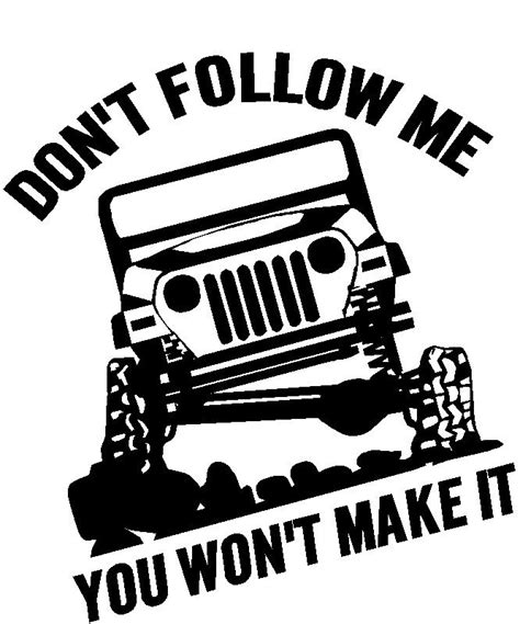 New York Wall Decal Sticker don t follow me you won t make it 4wd off road jeep