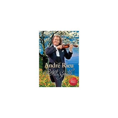 Dvd Musik The Roses The Dvd by Andre Rieu Roses From The South Dvd Musik Cd Dvd