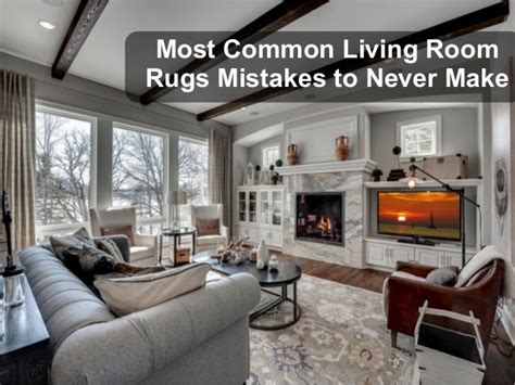 Most Popular Living Room Rugs Most Common Living Room Rugs Mistakes To Never Make