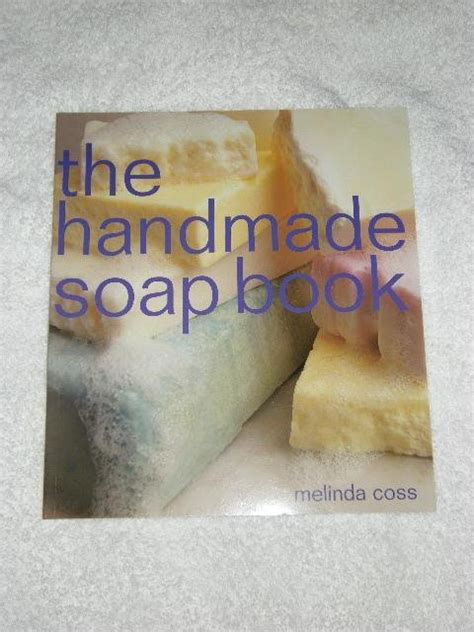 Handmade Soap Book - the handmade soap book the handmade soap book b 246 cker