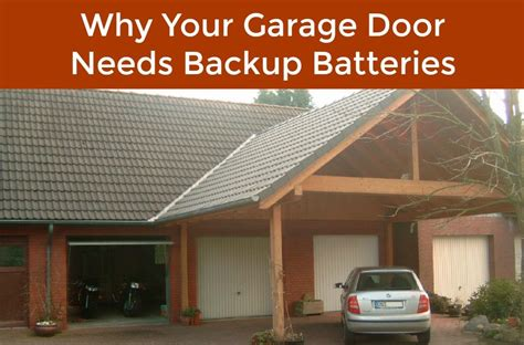 All About Garage Door Backup Batteries Neighborhood All About Garage Doors