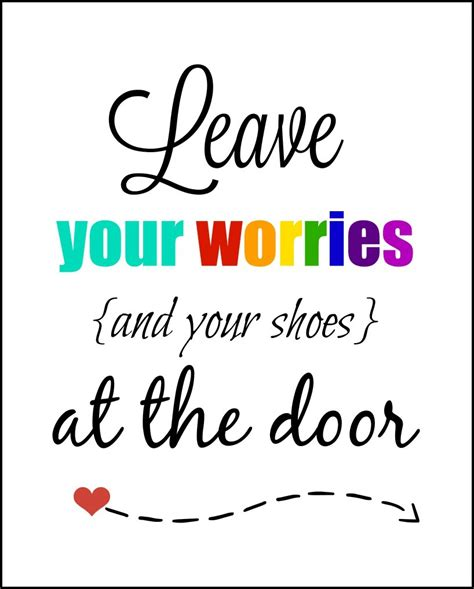 Leave Your Worries And Your Shoes At The Door by Leave Your Shoes At The Door Printable