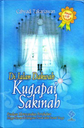 Buku Wonderful Cahyadi Takariawan Era Intermedia di jalan dakwah ku gapai sakinah panduan merencanakan pernikahan hingga mencapai kebahagiaan