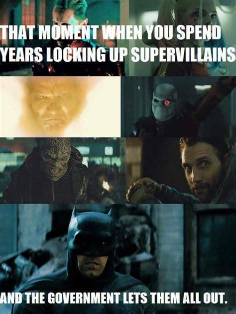 Suicide Squad Memes - this is contradictory to batman suicide squad know