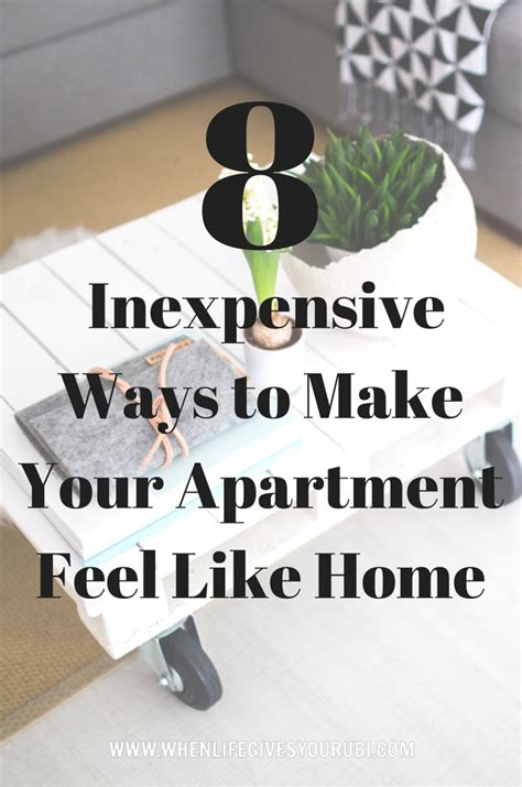 8 Ways To Make Your Feel Like A by 8 Inexpensive Ways To Make Your Apartment Feel Like Home