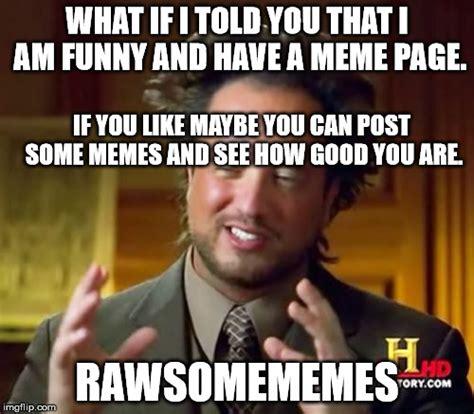 Funny Aliens Meme - ancient aliens meme imgflip