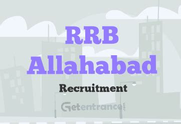 Allahabad Mba Admission 2017 by Rrb Allahabad Recruitment 2016 2017 Getentrance