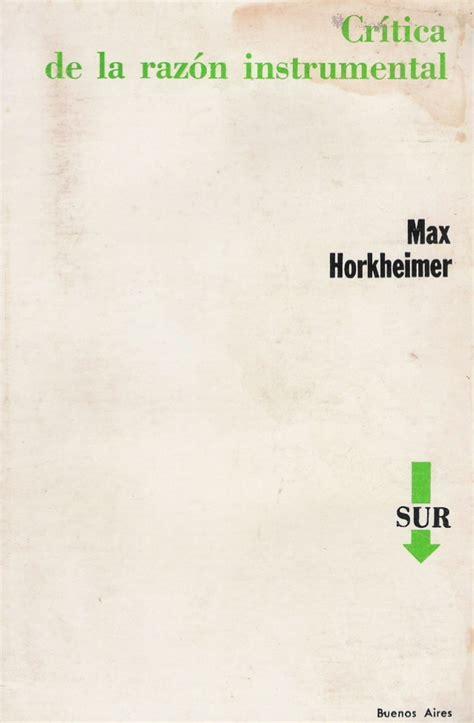 critica de la razon 1517177952 critica de la raz 243 n instrumental max horkheimer