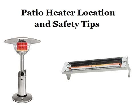 Patio Heater Location And Safety Tips Hi Tech Appliance Patio Heater Safety