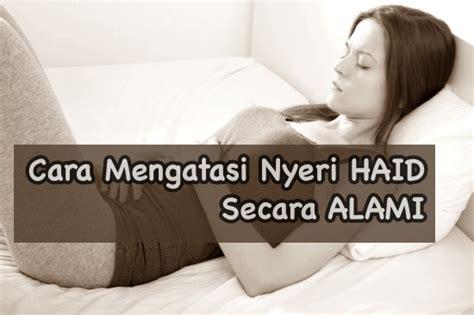 Obat Nyeri Haid Menstruasi cara mengatasi nyeri saat menstruasi atau haid setiap bulan