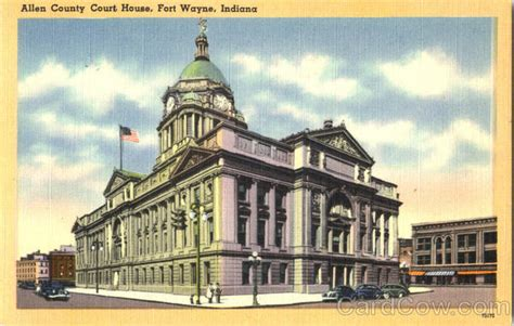 Allen County Indiana Court Search Allen County Court House Fort Wayne In