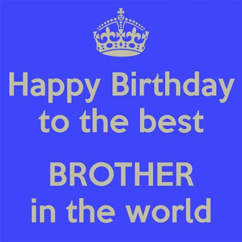 Happy Birthday Bro Quotes Amazing 40 Birthday Wishes For Brother With Pictures