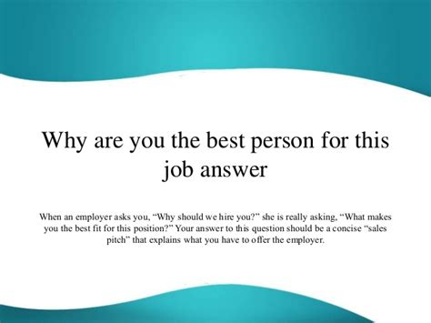 why are you the best person for this job answer