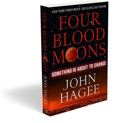 by john hagee four blood moons 17 best images about blood moons on pinterest scriptures