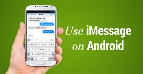 android imessage how to use apple s imessage on android phone