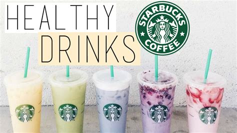 Healthy Drink Nes V 5 healthy starbucks drinks starbucks hacks you need to