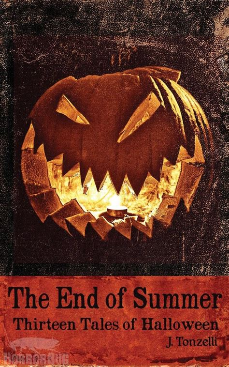 The End Of Summer 2013 Books Anthology The End Of Summer Thirteen Tales Of Halloween Released Horrorbug