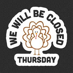 Be the first to review thanksgiving turkey closed sign click
