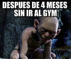 Memes De Gym En Espaã Ol - despues de 4 meses sin ir al gym gollum meme en memegen