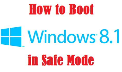 how to boot windows 8 1 in safe mode