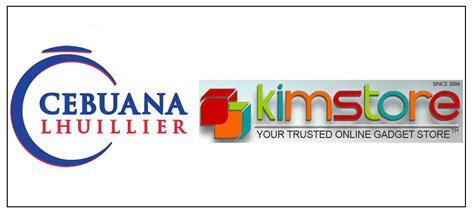 Lhuillier Branches Out by Pjl Corp Cebuana Lhuillier Ties Up With Kimstore