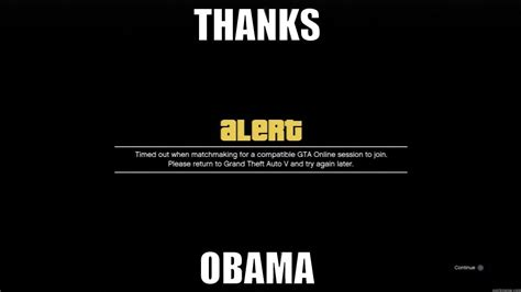 Gta V Memes - gta v thanks obama quickmeme