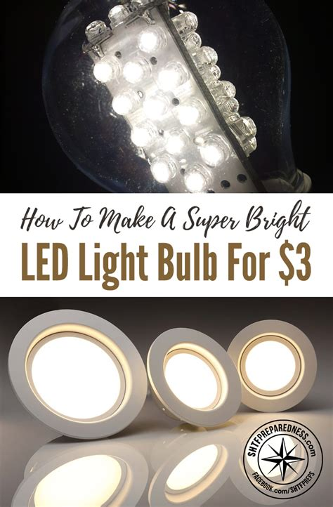 How To Make A Super Bright Led Light Bulb For 3 How To Make A Led Light Bulb