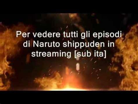film naruto ita streaming episodi naruto shippuden streaming sub ita youtube