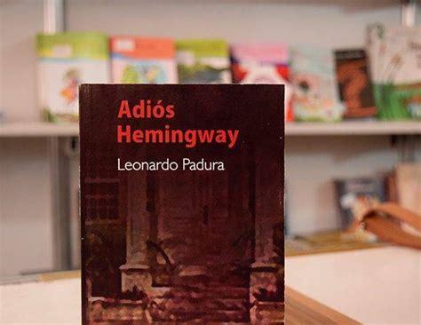 libro adios hemingway ediciones territoriales todo un pa 237 s en libros fotos cubadebate