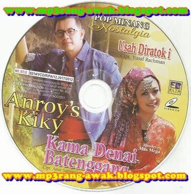 anroy album 1 lagu minang anroy s kiky geovani denai batenggang album