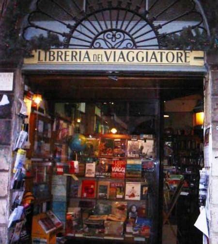 libreria viaggiatore libreria viaggiatore cultura viaggi e fantasia