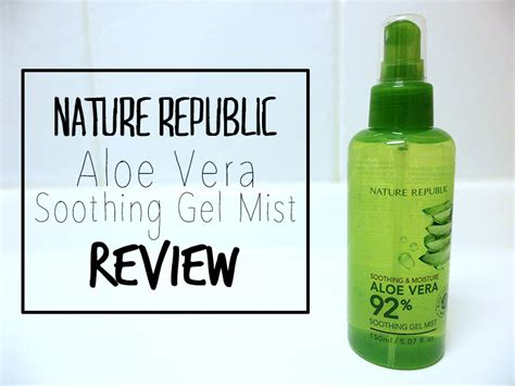Nature Republic Aloe Vera Soothing Spray p n d e s l review nature republic aloe vera