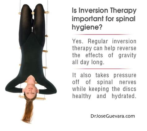 Benefits Of Inversion Therapy Http Drjoseguevara Com