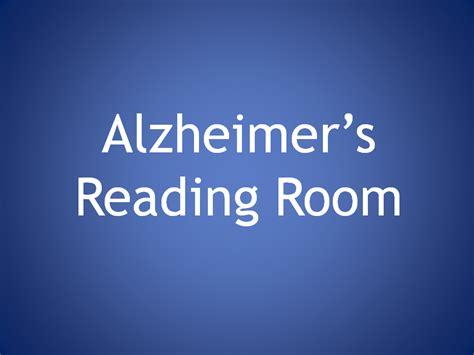 alzheimer s reading room alzheimer s the top of my alzheimer s reading room