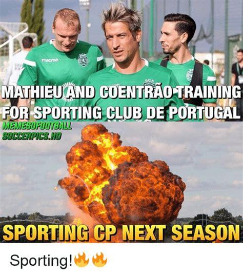 Sporting Memes - mathieu nd coentra0 training for sporting club de portucal