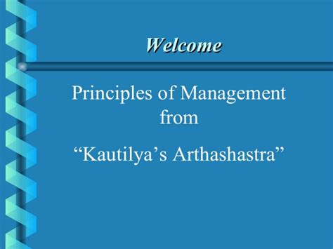 Mba Principles Of Management by Principles Of Management From Kautilya S Arthashastra Mba