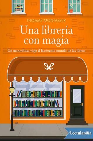 libreria gratis pdf una librer 237 a con magia montasser descargar epub