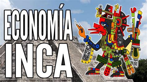 imagenes de los mayas incas y aztecas econom 237 a inca youtube