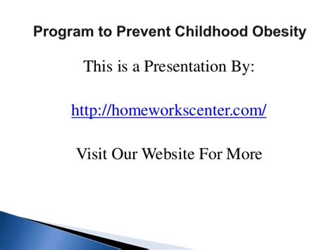 10 Ways To Prevent Obesity by Program To Prevent Childhood Obesity