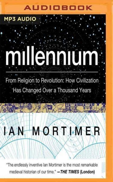 millennium from religion to revolution how civilization has changed a thousand years books 17 best ideas about a thousand years on piano