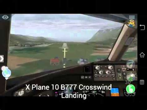 x mobile x plane 10 mobile b777 crosswind landing
