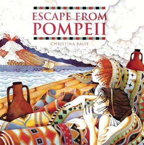 escape from pompeii christina balit 9781845070595