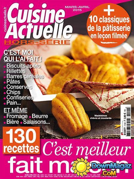 hors s駻ie cuisine actuelle cuisine actuelle hors s 233 rie mars avril 2015 no 115